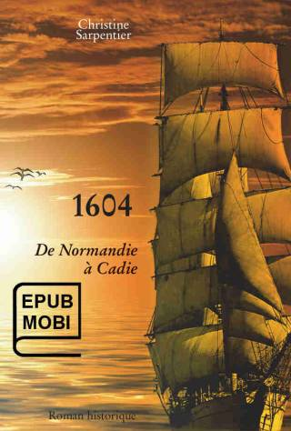 1604 – De Normandie à Cadie (ebook)