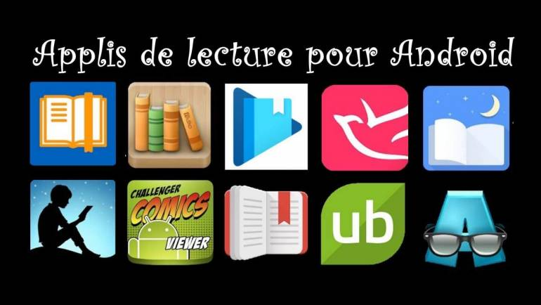 10 APPLICATIONS POUR LIRE DES EBOOKS (LIVRELS) SUR TABLETTE ANDROID