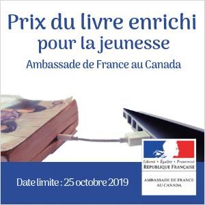 Prix du livre enrichi francophone pour la jeunesse de l'Ambassade de France au Canada